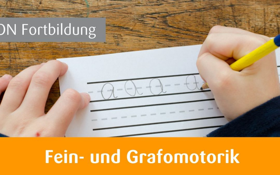 E3 Feinmotorik und Grafomotorik – Workshop