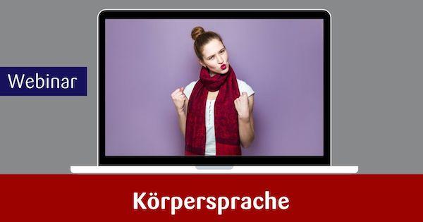 Webinar Körpersprache
