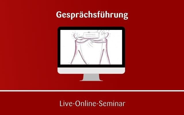 Gesprächsführung Online Seminar