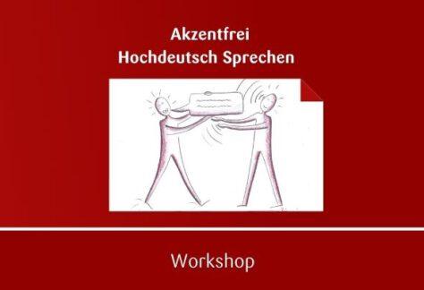 Hochdeutsch Akzentfrei Sprechen Seminar