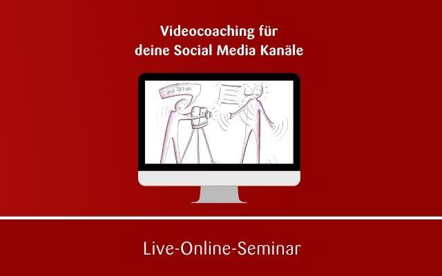 Kameratraining für deine Social Media Kanäle (Onlinekurs)